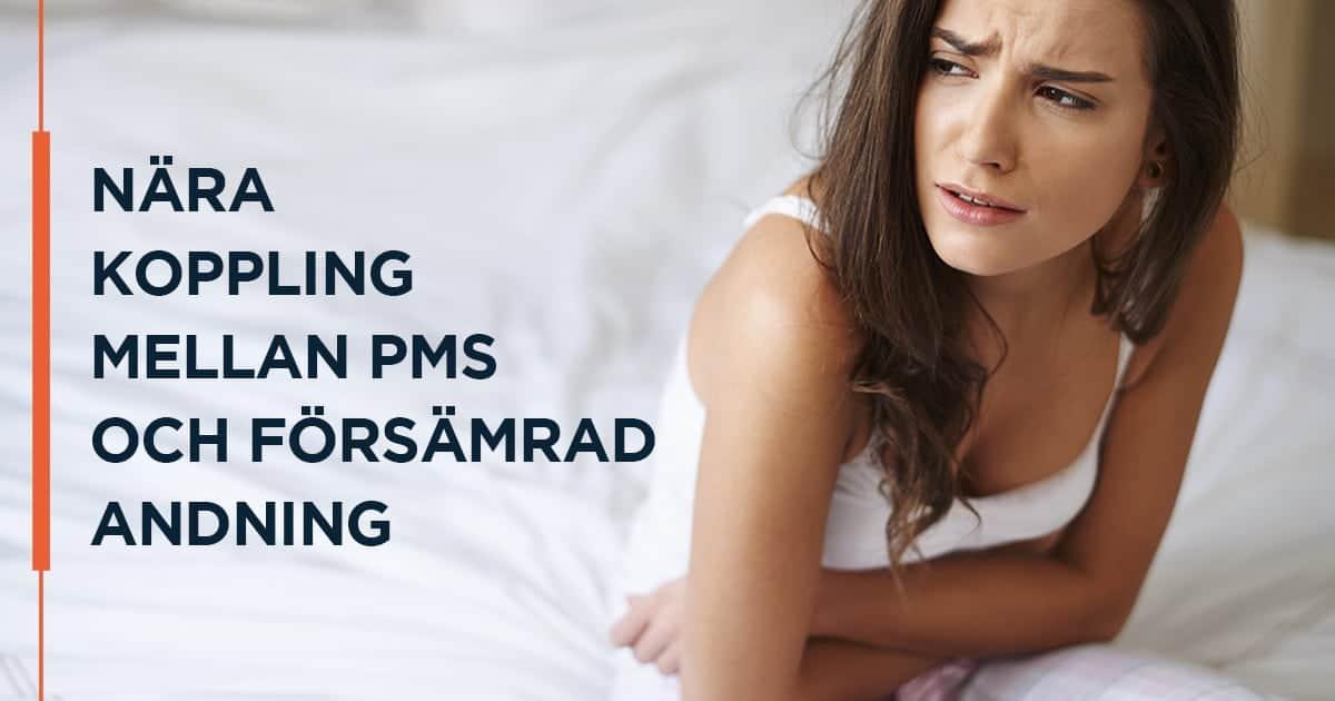 Nära koppling mellan PMS och försämrad andning
