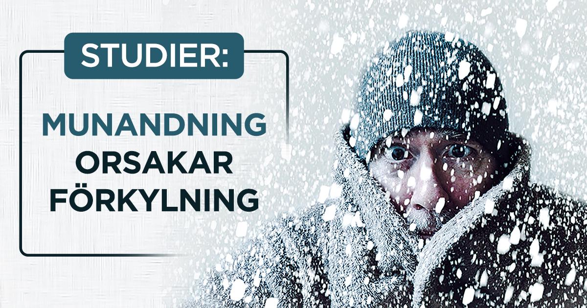 Munandning orsakar förkylning