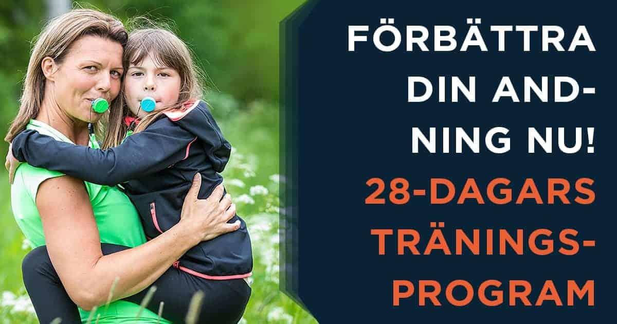 Förbättra din andning nu - 28-dagars Medveten Andningsträning