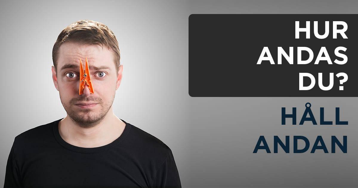 Hur andas du? Test #2 – Håll andan